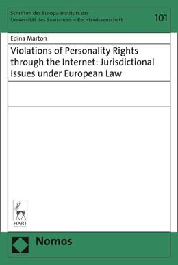 Abbildung von Márton   Violations of Personality Rights through the Internet: Jurisdictional Issues under European Law   2016   101