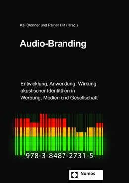 Abbildung von Bronner / Hirt (Hrsg.) | Audio-Branding | 3., aktualisierte und erweiterte Auflage | 2016 | Entwicklung, Anwendung, Wirkun... | 5
