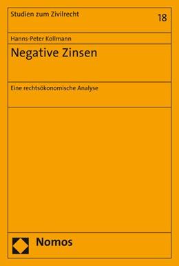 Abbildung von Kollmann | Negative Zinsen | 2016 | Eine rechtsökonomische Analyse | 18