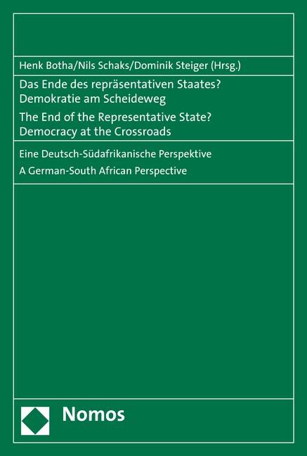 Das Ende des repräsentativen Staates - Demokratie am Scheideweg | Botha / Schaks / Steiger, 2016 | Buch (Cover)