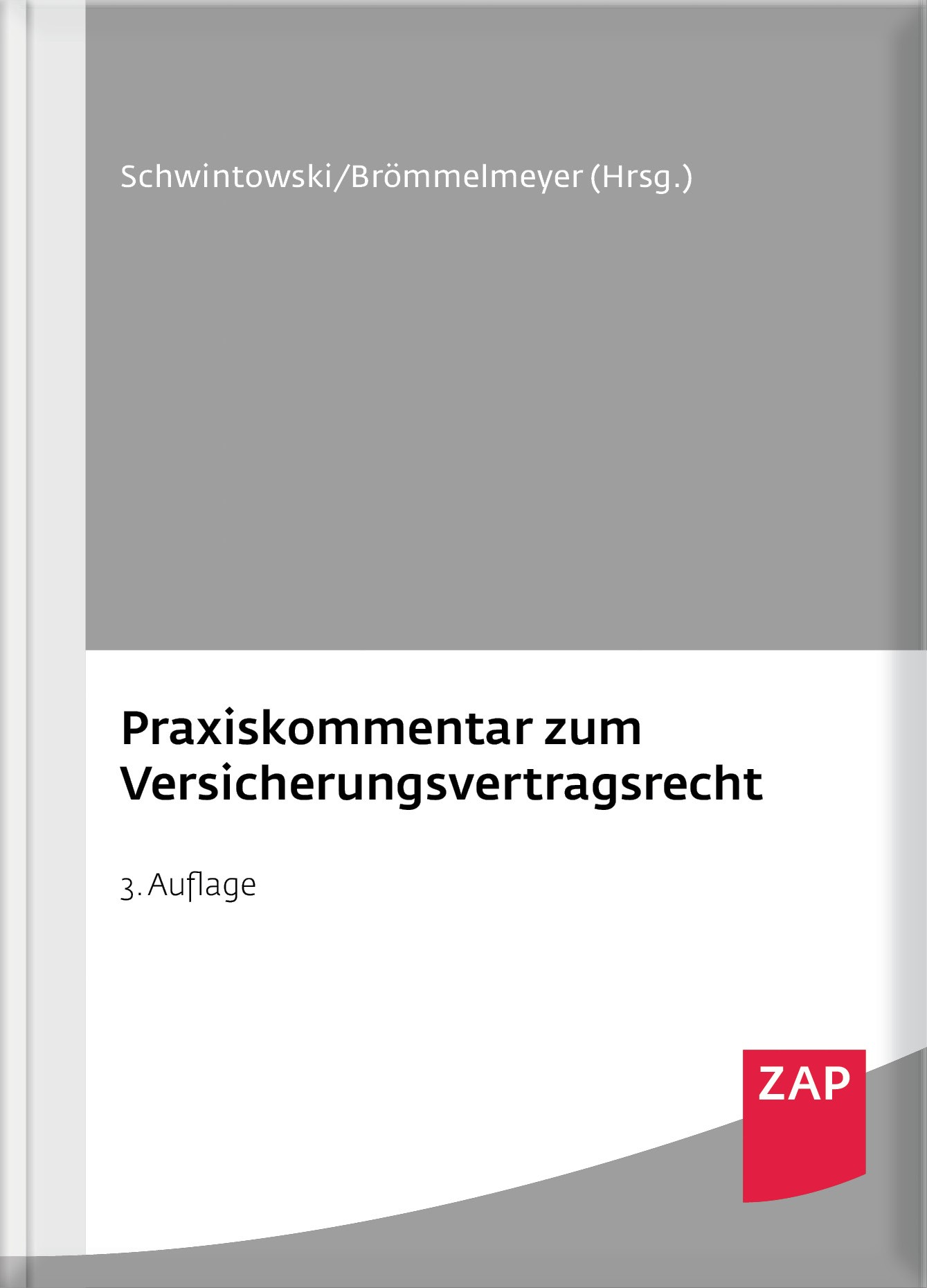 Praxiskommentar zum Versicherungsvertragsrecht | Schwintowski / Brömmelmeyer (Hrsg.) | 3. Auflage, 2016 | Buch (Cover)