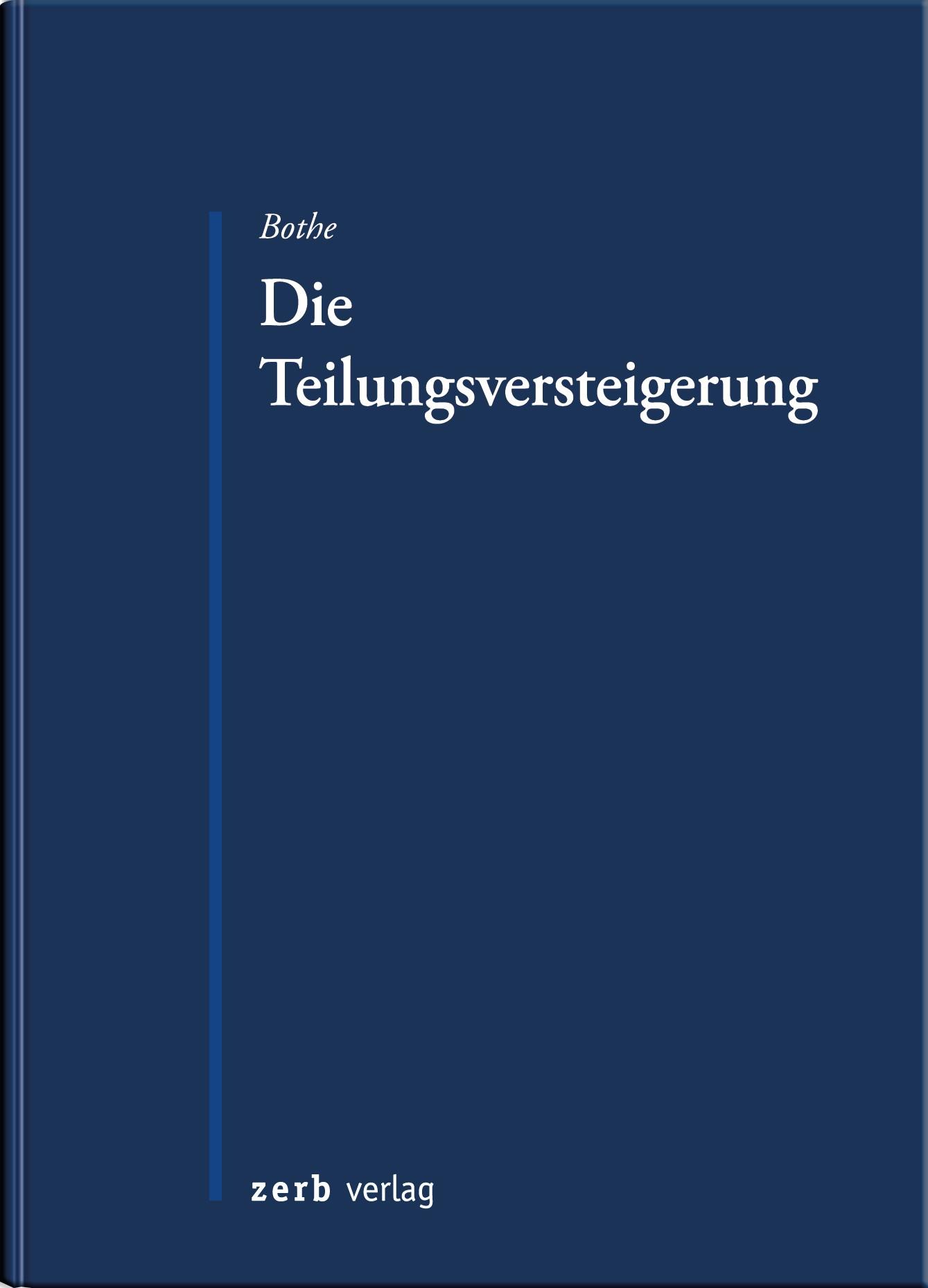 Die Teilungsversteigerung | Bothe, 2016 | Buch (Cover)