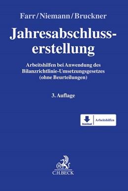 Abbildung von Farr / Niemann / Bruckner | Jahresabschlusserstellung | 3. Auflage | 2016 | Arbeitshilfen bei Anwendung de...