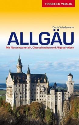 Abbildung von Wiedemann | Reiseführer Allgäu | 2., aktualisierte Ausgabe | 2016 | Mit Neuschwanstein, Oberschwab...