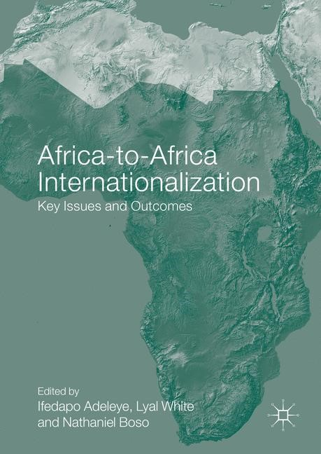 Abbildung von Adeleye / White / Boso | Africa-to-Africa Internationalization | 1st ed. 2016 | 2016