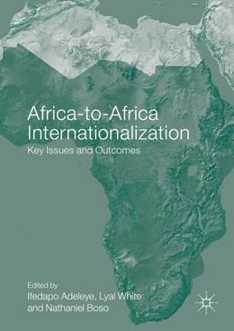 Abbildung von Adeleye / White | Africa-to-Africa Internationalization | 1. Auflage | 2016 | beck-shop.de
