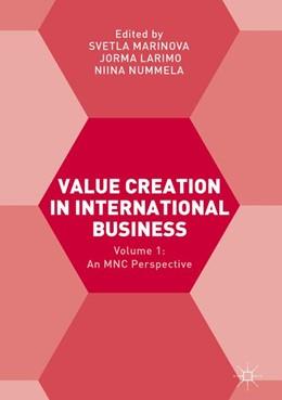 Abbildung von Marinova / Larimo / Nummela | Value Creation in International Business | 1st ed. 2017 | 2016 | Volume 1: An MNC Perspective