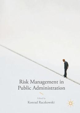 Abbildung von Raczkowski | Risk Management in Public Administration | 1. Auflage | 2016 | beck-shop.de