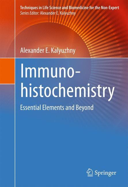 Immunohistochemistry | Kalyuzhny | 1st ed. 2016, 2016 | Buch (Cover)