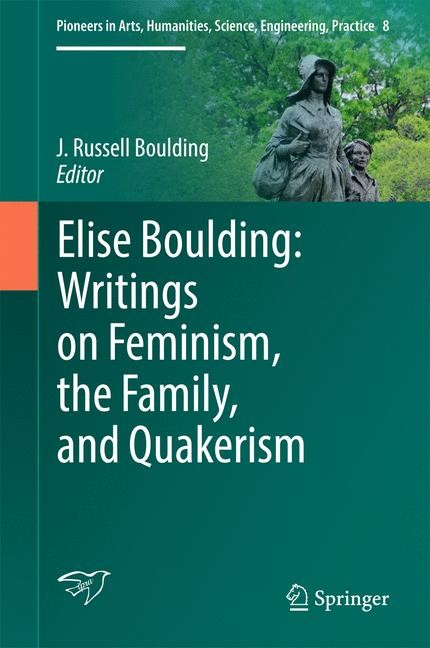 Elise Boulding: Writings on Feminism, the Family and Quakerism | Boulding | 1st ed. 2017, 2016 | Buch (Cover)