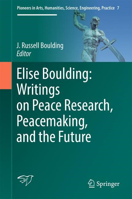 Elise Boulding: Writings on Peace Research, Peacemaking, and the Future | Boulding | 1st ed. 2017, 2016 | Buch (Cover)