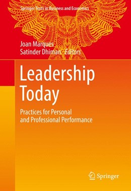 Abbildung von Marques / Dhiman | Leadership Today | 1st ed. 2017 | 2016 | Practices for Personal and Pro...