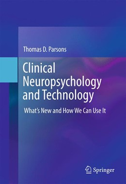 Abbildung von Parsons   Clinical Neuropsychology and Technology   1. Auflage   2016   beck-shop.de