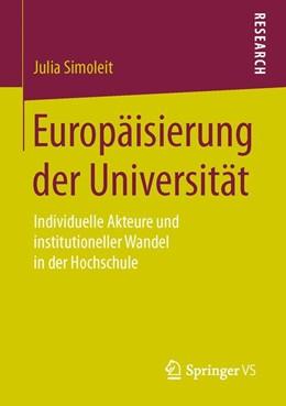 Abbildung von Simoleit | Europäisierung der Universität | 1. Auflage | 2016 | beck-shop.de