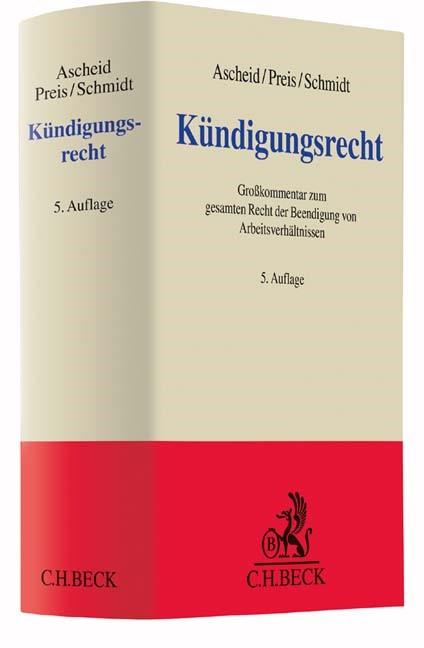 Kündigungsrecht | Ascheid / Preis / Schmidt | 5., neu bearbeitete Auflage, 2016 | Buch (Cover)