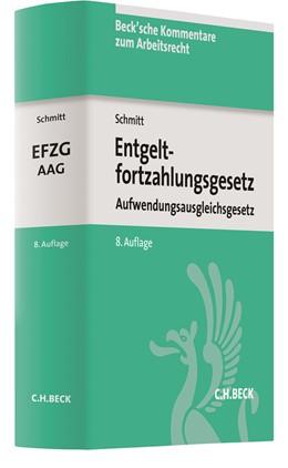 Abbildung von Schmitt | Entgeltfortzahlungsgesetz, Aufwendungsausgleichsgesetz: EFZG AAG | 8. Auflage | 2018 | Aufwendungsausgleichsgesetz | Band 21