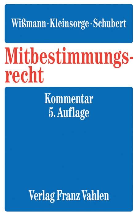 Mitbestimmungsrecht | Wißmann / Kleinsorge / Schubert | 5. Auflage, 2016 | Buch (Cover)