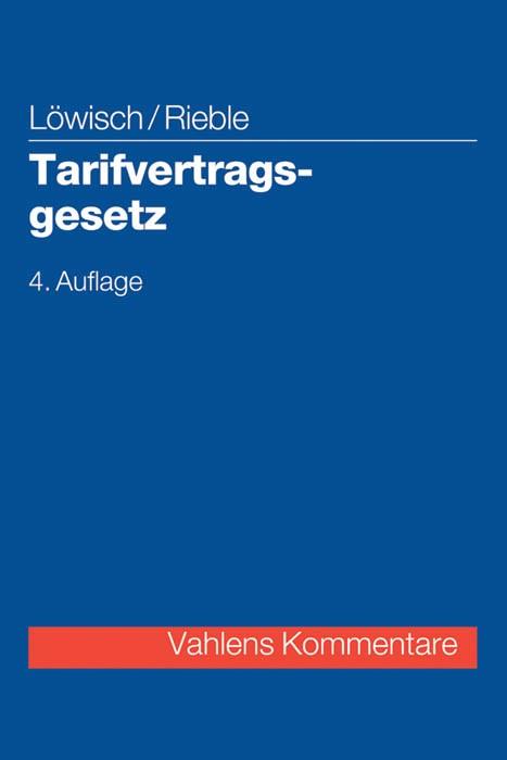 Tarifvertragsgesetz | Löwisch / Rieble | Buch (Cover)
