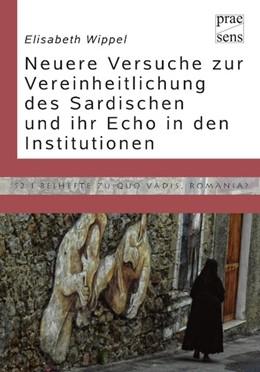 Abbildung von Wippel | Die neueren Normativierungsversuche des Sardischen | 2016