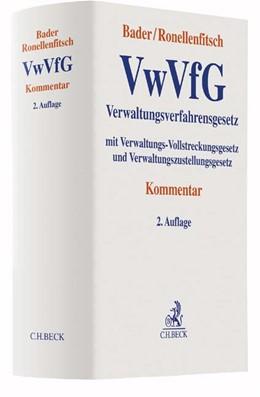 Abbildung von Bader / Ronellenfitsch | Verwaltungsverfahrensgesetz: VwVfG | 2. Auflage | 2016 | mit Verwaltungs-Vollstreckungs...