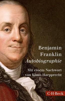 Abbildung von Franklin, Benjamin   Autobiographie   3. Auflage   2016   1510