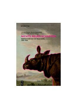 Abbildung von Putzger / Heisterberg   NICHTS NEUES SCHAFFEN   1. Auflage   2018   beck-shop.de