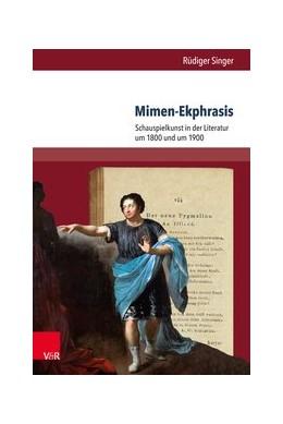 Abbildung von Singer   Mimen-Ekphrasis   1. Auflage   2018   beck-shop.de