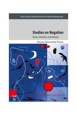 Abbildung von Cruschina / Hartmann   Studies on Negation   1. Auflage   2016   beck-shop.de