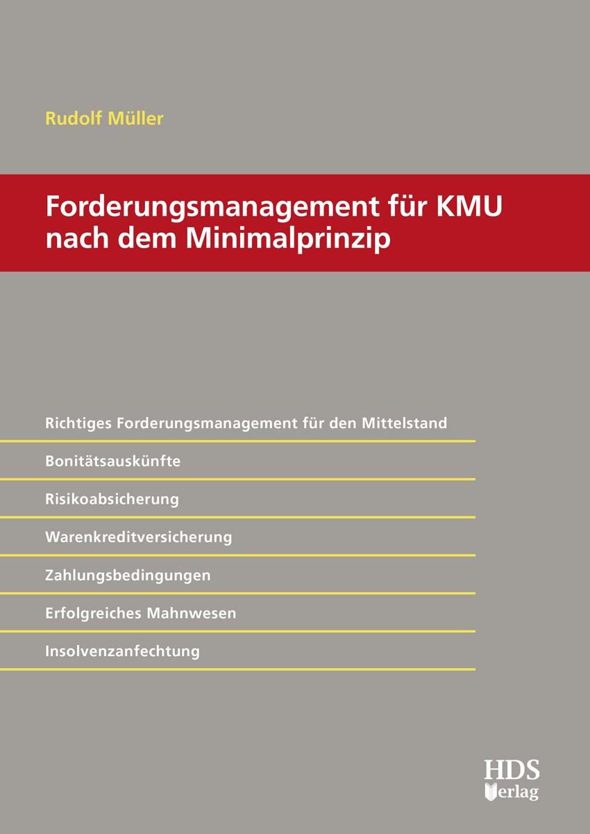 Forderungsmanagement für KMU nach dem Minimalprinzip   Müller, 2016   Buch (Cover)