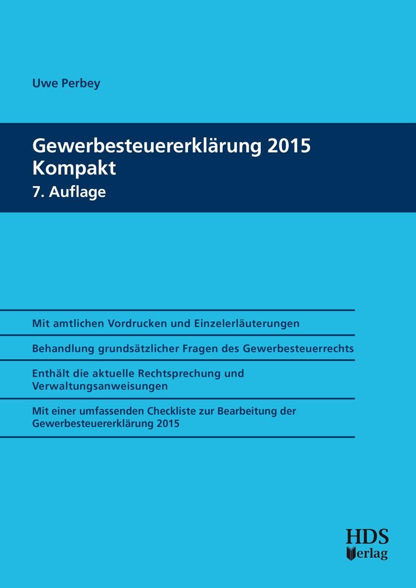Gewerbesteuererklärung 2015 Kompakt | Perbey | 7. Auflage, 2016 | Buch (Cover)