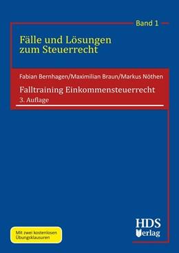 Abbildung von Bernhagen / Braun | Falltraining Einkommensteuerrecht | 3. Auflage | 2020 | Band 1 | beck-shop.de