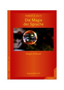 Abbildung von Dilts   Die Magie der Sprache   5. Auflage   2016   Angewandtes NLP