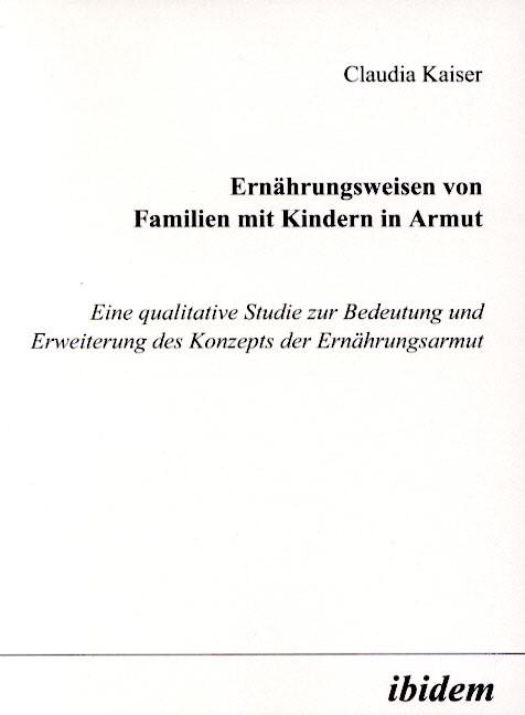 Ernährungsweisen von Familien mit Kindern in Armut | Kaiser, 2001 | Buch (Cover)