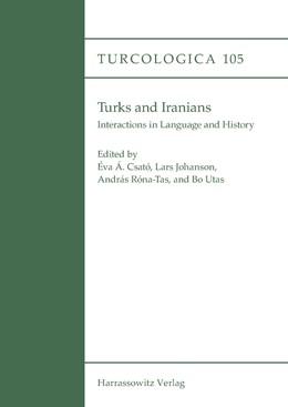 Abbildung von Csató / Johanson   Turks and Iranians. Interactions in Language and History   1. Auflage   2016   beck-shop.de