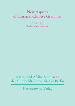 Abbildung von Meisterernst | New Aspects of Classical Chinese Grammar | 2016