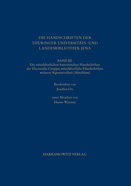 Abbildung von Ott | Die Handschriften der Thüringer Universitäts- und Landesbibliothek Jena. Band III | 1. Auflage | 2016 | beck-shop.de