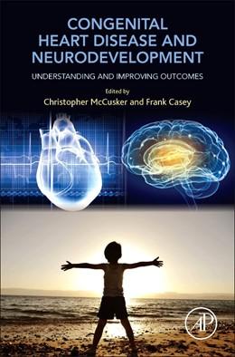 Abbildung von McCusker / Casey   Congenital Heart Disease and Neurodevelopment   2016   Understanding and Improving Ou...