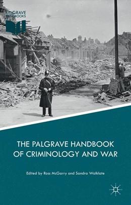 Abbildung von McGarry / Walklate | The Palgrave Handbook of Criminology and War | 1st ed. 2016 | 2016