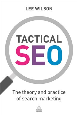 Abbildung von Wilson | Tactical SEO | 2016 | The Theory and Practice of Sea...