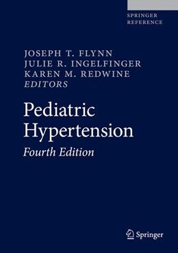 Abbildung von Ingelfinger / Redwine | Pediatric Hypertension | 4. Auflage | 2018 | beck-shop.de