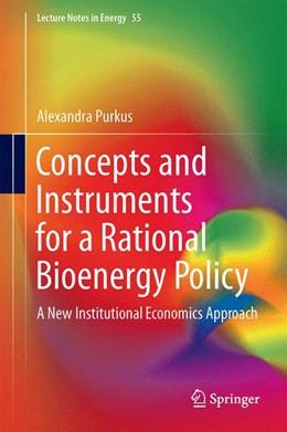 Abbildung von Purkus | Concepts and Instruments for a Rational Bioenergy Policy | 1. Auflage | 2016 | 55 | beck-shop.de