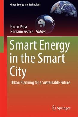 Abbildung von Papa / Fistola | Smart Energy in the Smart City | 1. Auflage | 2016 | beck-shop.de