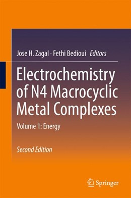 Abbildung von Zagal / Bedioui | Electrochemistry of N4 Macrocyclic Metal Complexes | 2nd ed. 2016 | 2016 | Volume 1: Energy