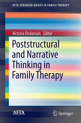 Abbildung von Dickerson | Poststructural and Narrative Thinking in Family Therapy | 1st ed. 2016 | 2016