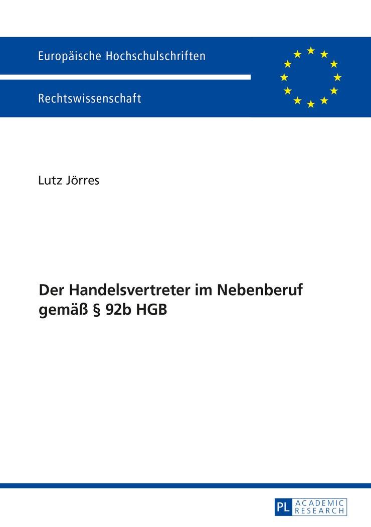 Der Handelsvertreter im Nebenberuf gemäß § 92b HGB   Jörres, 2016   Buch (Cover)