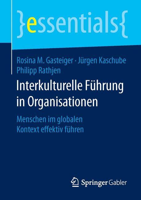 Abbildung von Gasteiger / Kaschube / Rathjen | Interkulturelle Führung in Organisationen | 2016