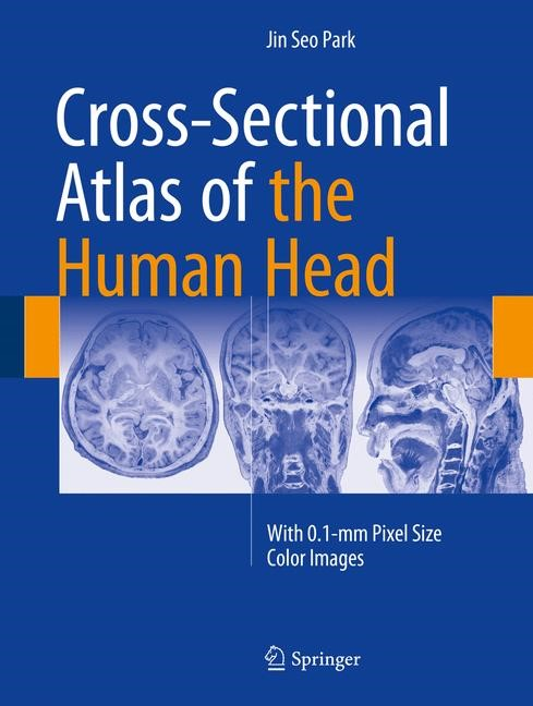 Cross-Sectional Atlas of the Human Head | Park | 1st ed. 2017, 2017 | Buch (Cover)