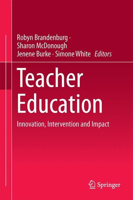 Abbildung von Brandenburg / McDonough / Burke / White   Teacher Education   1st ed. 2016   2016