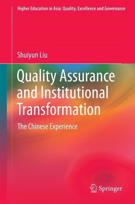 Quality Assurance and Institutional Transformation | Liu | 1st ed. 2016, 2016 | Buch (Cover)