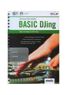 Abbildung von Dirnhöfer | Basic DJing | | Das Lernbuch für DJs. Lehrbuch...